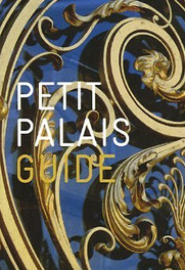 Petit Palais Guide