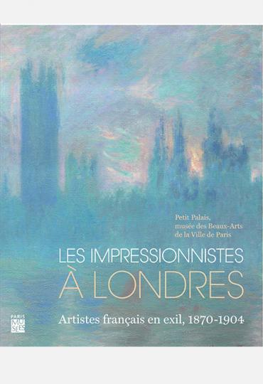 couverture Les Impressionnistes à Londres exposition