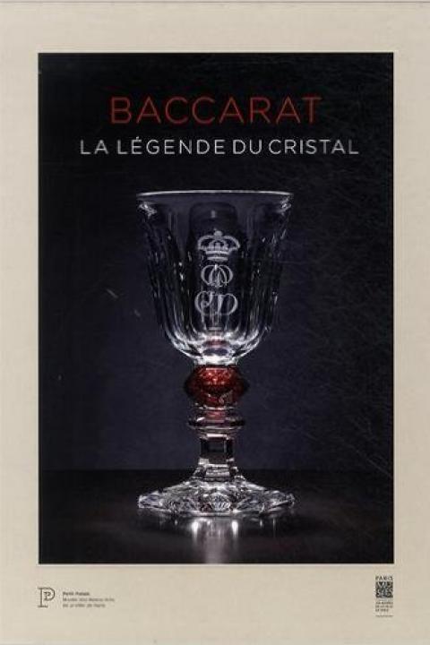Couverture de l'exposition de Baccarat : La légende du cristal