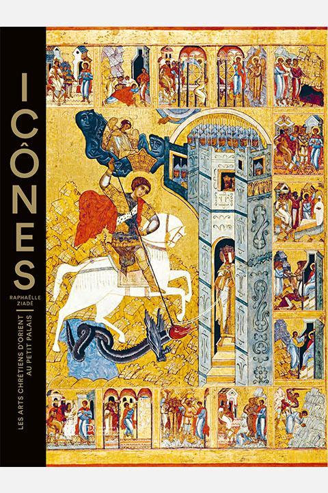 Couverture ouvrage Icônes. Les arts chrétiens d'Orient au Petit Palais. collections du Petit Palais