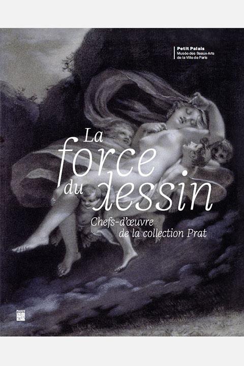 couverture_exposition-La Force du dessin Collection Prat
